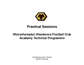Wolves F.C. Academy (Technical Program)
