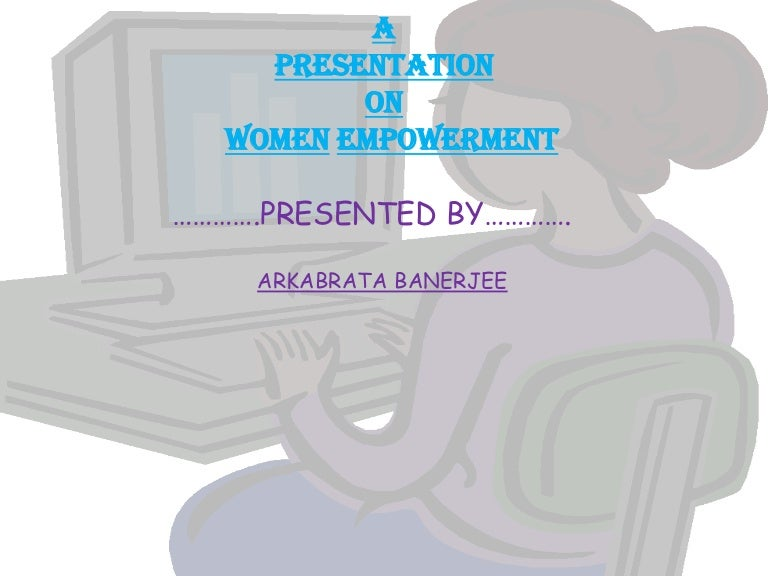 a presentation on women empowerment