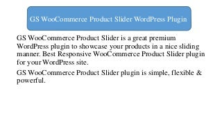 How to Use GS WooCommerce Product Slider WordPress Plugin