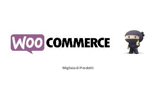 WooCommerce Torino Meetup Febbraio 2017
