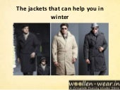 The jackets that can help you in winter