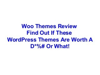 Woo Themes Review Only Read This If.