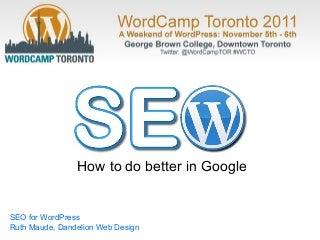 SEO for WordPress WordCamp Toronto 2011