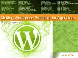 Making WordPress Profitable for Agencies & Freelancers - Cotton Rohrscheib