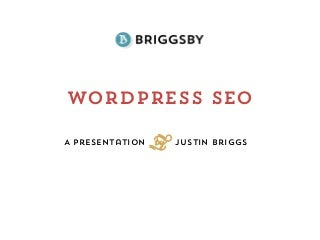 Wordpress SEO Presentation at Wordcamp Seattle