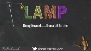 Going Beyond LAMP - WordCamp Sheffield 2014