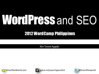 WordCamp Philippines 2012 WordPress and SEO Presentation