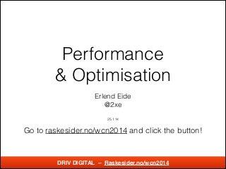 Wordcamp 2014 Performance Optimisation av Erlend Eide