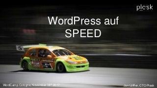 WordCamp Cologne - WordPress auf SPEED