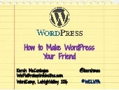 How to Make WordPress Your Friend