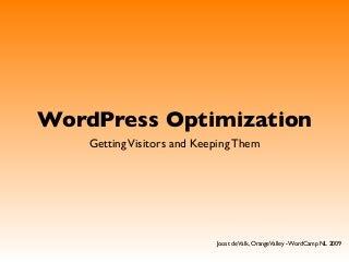 WordCamp NL: Optimizing WordPress