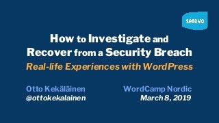 How to investigate and recover from a security breach in WordPress