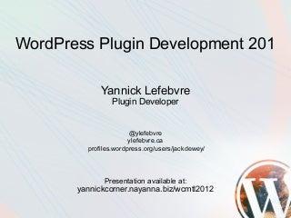 WordPress Plugin Development 201