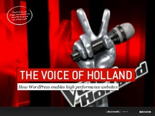 How WordPress enables The voice of Holland website(s)
