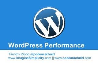 WordCamp RVA 2011 - Performance & Tuning