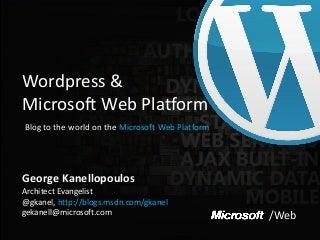 Wordcamp Thessaloniki 2011 WordPress and Microsoft Web Platform