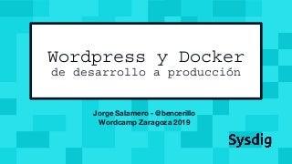 Wordpress y Docker, de desarrollo a produccion