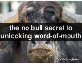 How to REALLY unlock word-of-mouth