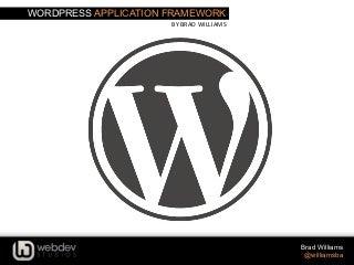 Using WordPress as an Application Framework