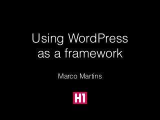 WordPress Café: Using WordPress as a Framework