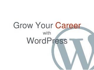 Grow Your Career with WordPress