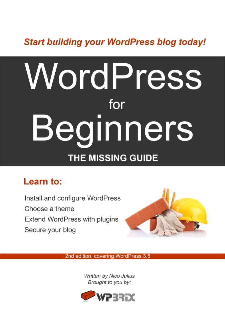WordPress for Beginners, the Missing Guide