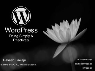 WordPress: Doing Simply & Effectively