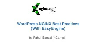 WordPress + NGINX Best Practices with EasyEngine