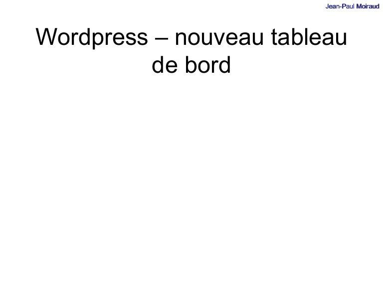 Wordpress Nouveau Tableau De Bord