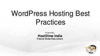 WordPress Hosting Best Practices - Do's and Don't s - WordPress Trivandrum