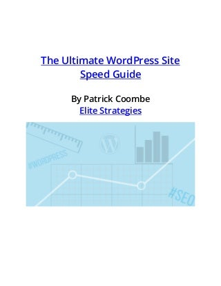WordPress Site Speed Optimization Guide for SEO