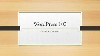 WordPress102 - WordCamp Milwaukee 2015