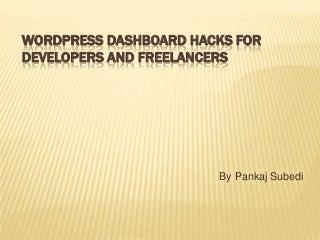 Top WordPress dashboard hacks