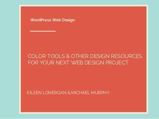 WordPress Design - Choosing Colors & Resources for Design