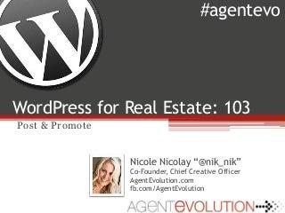 WordPress for Real Estate 103