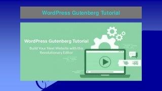 Word press gutenberg tutorial
