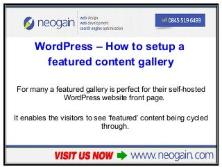 WordPress - How to setup a featured content gallery