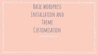 WordPress Introduction and WordPress Theme Installation Slides