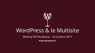 WordPress & le Multsite