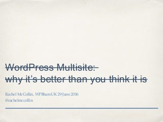 WordPress Multisite myth buster