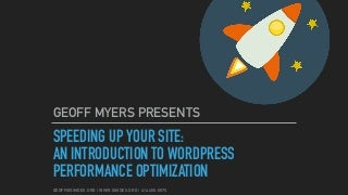 Speeding Up Your Site: An Introduction to WordPress Performance Optimization