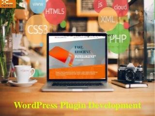 Develop Your WordPress Plugin From Scratch