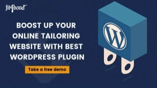 Enhance your online tailoring website with perfect wordpress plugin