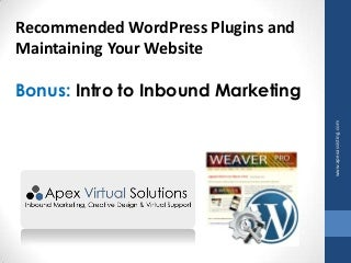 Recommended WordPress Plugins and Intro to Inbound Marketing Webinar