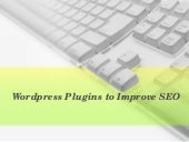 Wordpress Plugins to Improve SEO