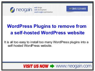 WordPress Plugins to remove from a self-hosted WordPress website
