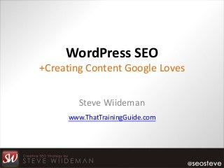 Optimizing WordPress and Content for Higher Google Ranking