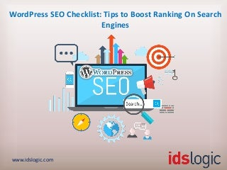 WordPress SEO Checklist: Tips to Boost Ranking On Search Engines