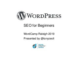 WordPress SEO for Beginners: WordCamp Raleigh 2019