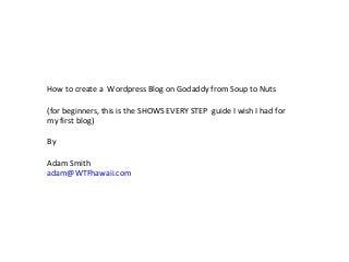 Setting up WordPress on Godaddy for begineers